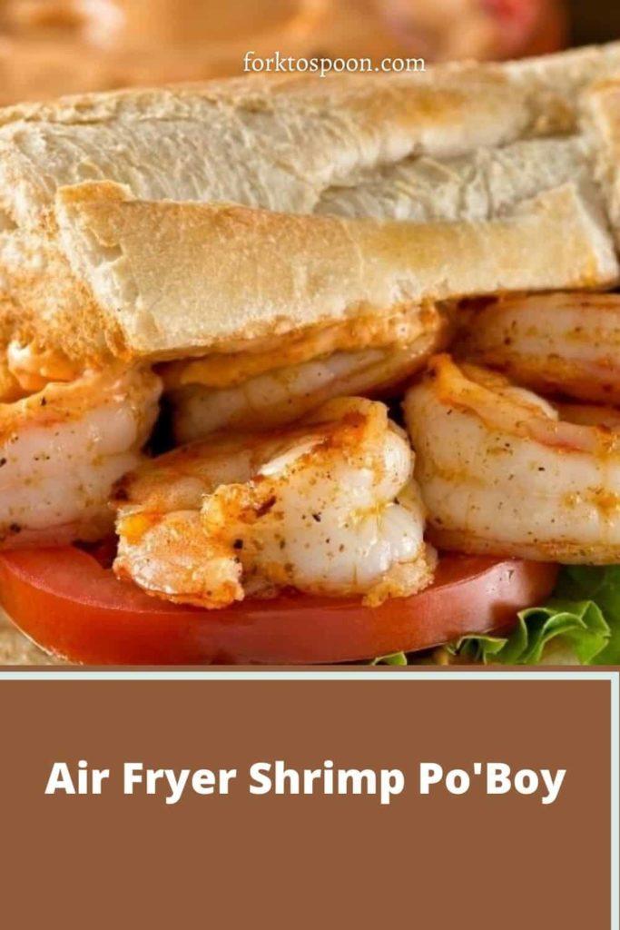 Air Fryer Shrimp Po'Boy