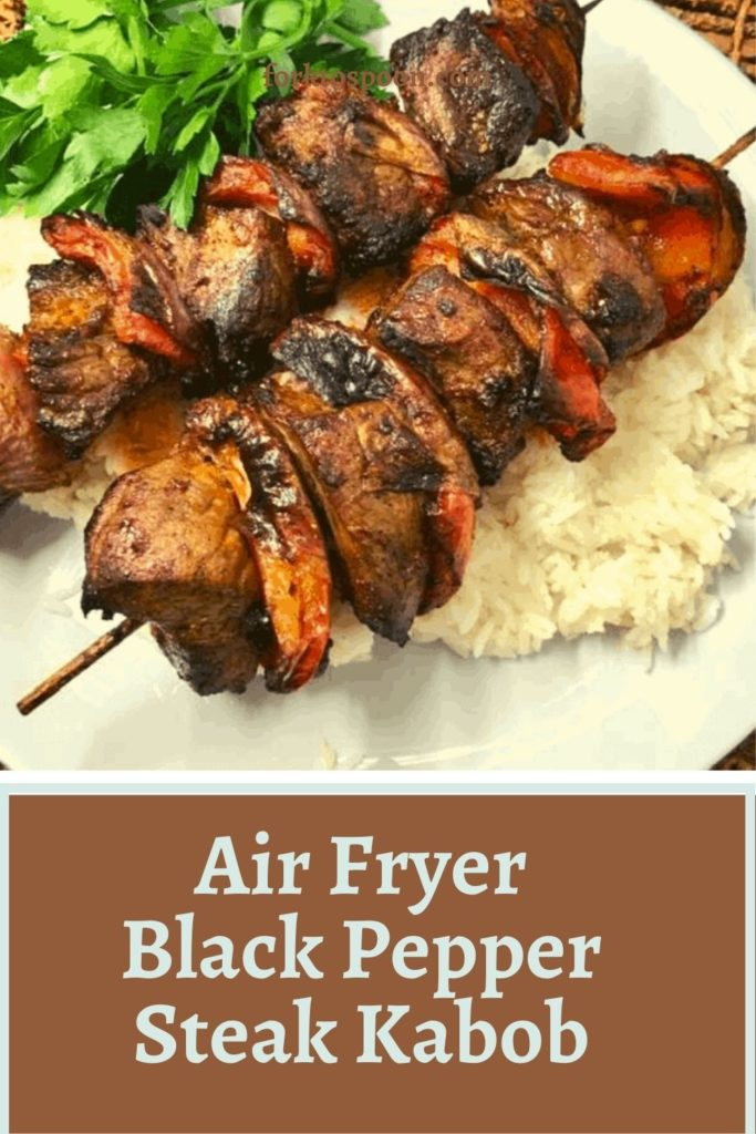 Air Fryer Black Pepper Steak Kabob