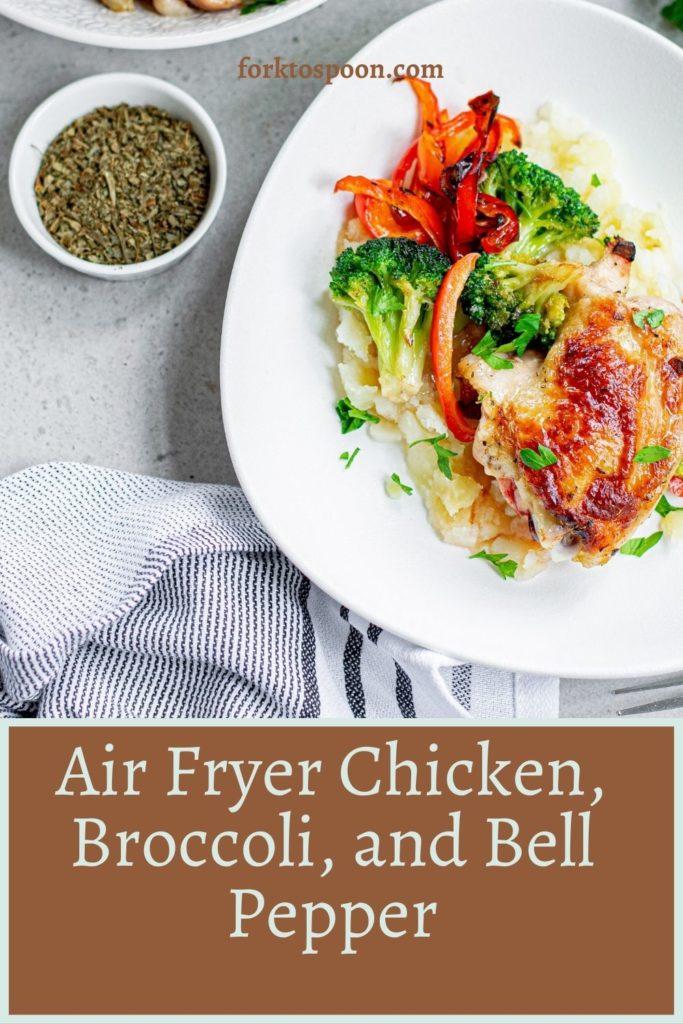 Air Fryer Chicken, Broccoli, and Bell Pepper