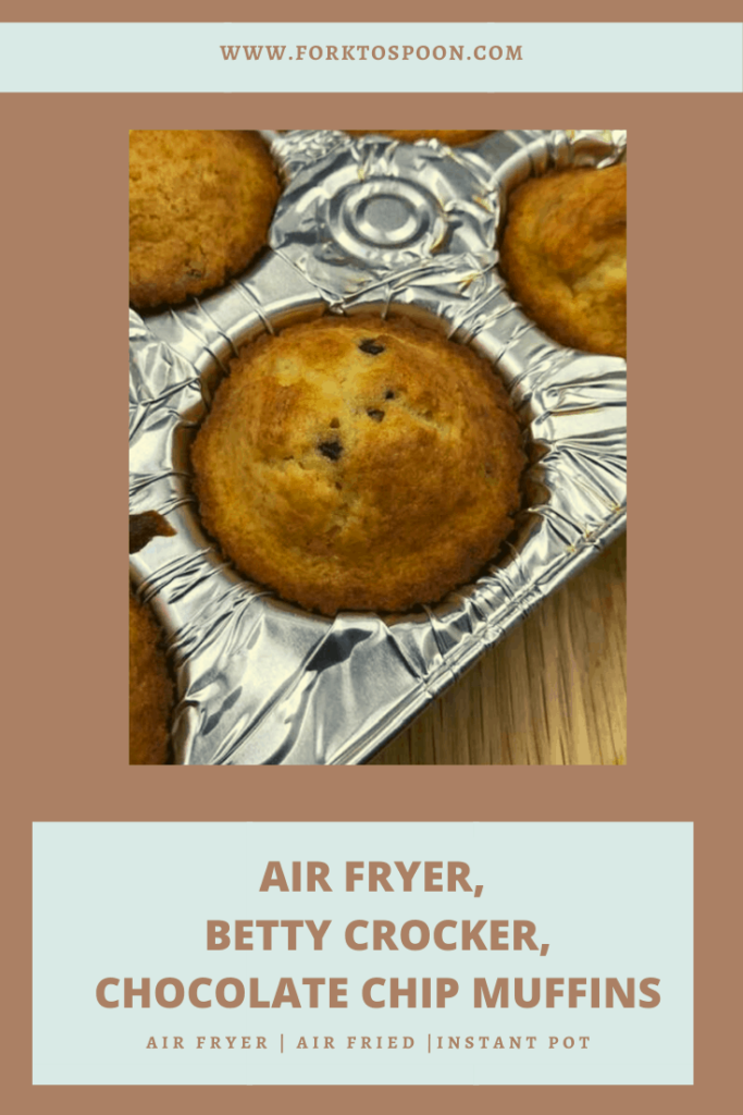 Air Fryer Betty Crocker Chocolate Chip Muffins
