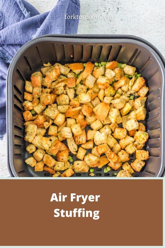 Air Fryer Stuffing