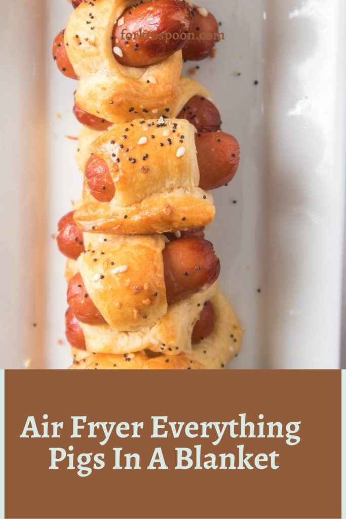 Air Fryer Everything Pigs In A Blanket