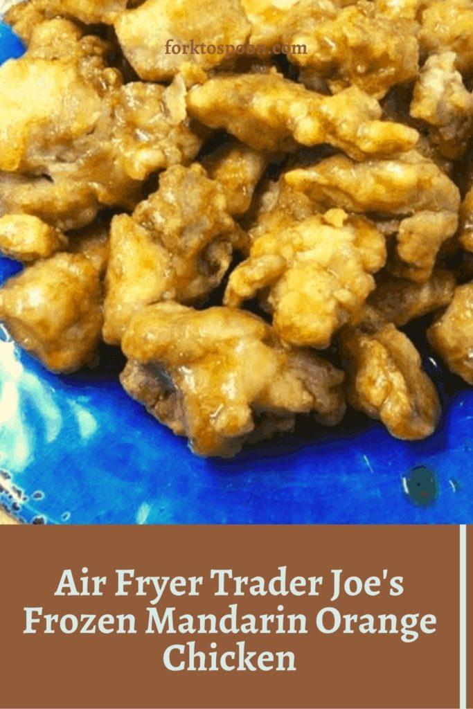 Air Fryer Trader Joe's Frozen Mandarin Orange Chicken